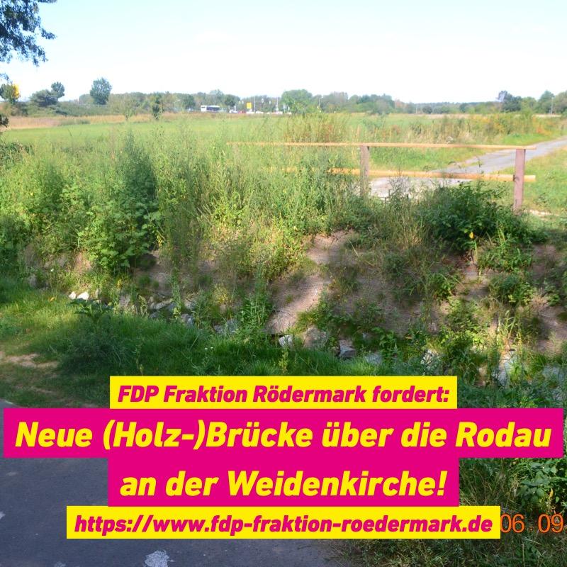 Weidenkirche. Eine neue Brücke über die Rodau.
